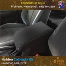 Custom Fit, waterproof, Neoprene Holden Colorado RG Console Lid Cover.